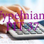 Jak prawidłowo wypełnić formularz PIT 37